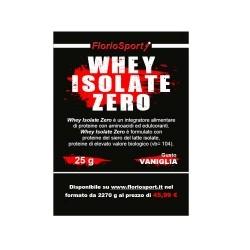 Proteine del Siero del Latte (whey) FlorioSport, Whey Isolate Zero, 25 g.